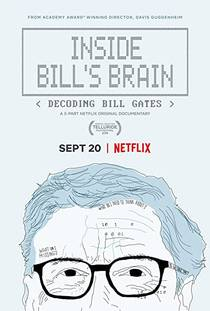 Picture of a TV show: Inside Bill's Brain: Decoding Bill Gates