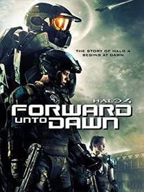Picture of a TV show: Halo 4: Forward Unto Dawn
