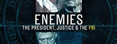 Image of Enemies: The President, Justice & The Fbi