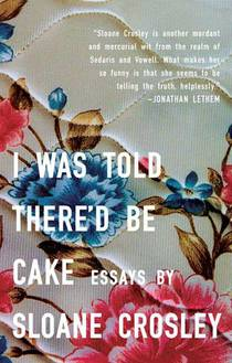 Picture of a book: I Was Told There'd Be Cake