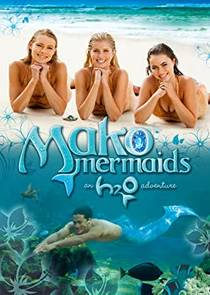 Picture of a TV show: Mako Mermaids