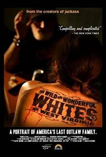 Picture of a movie: The Wild And Wonderful Whites Of West Virginia