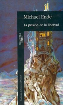 Picture of a book: La Prisión De La Libertad