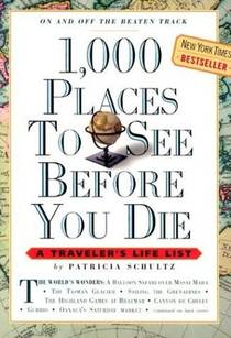 Picture of a book: 1,000 Places To See Before You Die