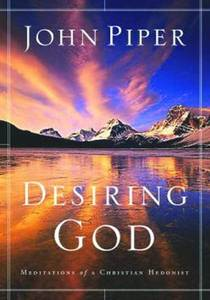 Picture of a book: Desiring God: Meditations of a Christian Hedonist
