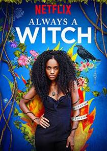 Picture of a TV show: Always A Witch