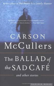 Picture of a book: The Ballad of the Sad Café and Other Stories
