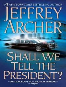 Picture of a book: Shall We Tell The President?