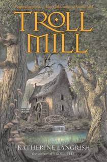 Picture of a book: Troll Mill