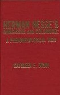 Picture of a book: Herman Hesse's Narcissus And Goldmund: A Phenomenological View