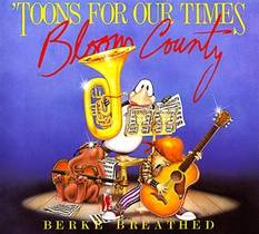 Picture of a book: 'Toons for Our Times: A Bloom County Book of Heavy Meadow Rump 'n Roll