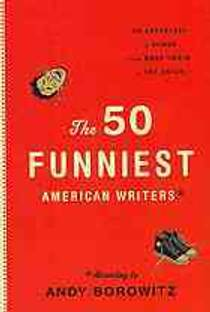 Picture of a book: The 50 Funniest American Writers: According To Andy Borowitz