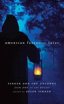 Picture of a book: American Fantastic Tales: Terror and the Uncanny from Poe to the Pulps