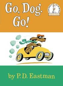 Picture of a book: Go, Dog. Go!