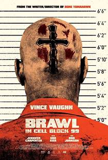 Picture of a movie: Brawl In Cell Block 99