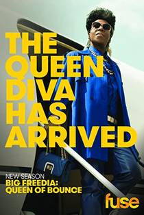 Picture of a TV show: Big Freedia: Queen Of Bounce
