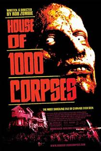 Picture of a movie: House Of 1000 Corpses