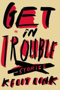 Picture of a book: Get In Trouble