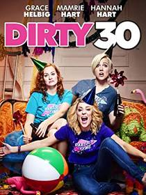 Picture of a movie: Dirty 30
