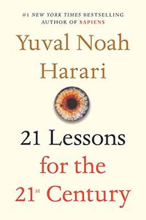 Picture of a book: 21 Lessons For The 21st Century
