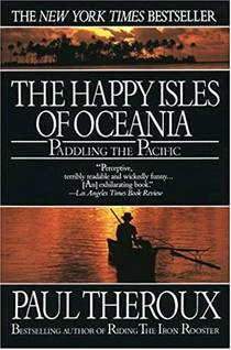 Picture of a book: The Happy Isles of Oceania: Paddling the Pacific