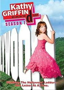 Picture of a TV show: Kathy Griffin: My Life On The D-List
