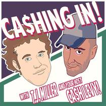 Picture of a podcast: Cashing In With T.J. Miller