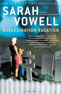 Picture of a book: Assassination Vacation