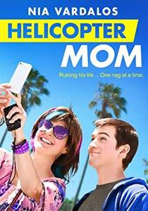 Picture of a movie: Helicopter Mom