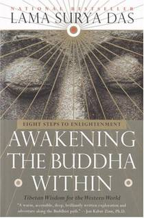 Picture of a book: Awakening The Buddha Within: Eight Steps To Enlightenment