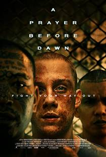 Picture of a movie: A Prayer Before Dawn