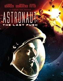 Picture of a movie: Astronaut: The Last Push