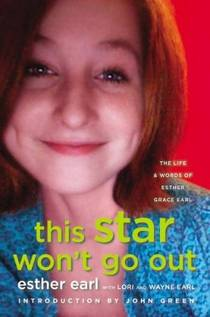Picture of a book: This Star Won't Go Out: The Life And Words Of Esther Grace Earl