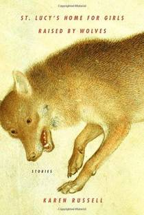 Picture of a book: St. Lucy's Home For Girls Raised By Wolves