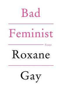 Picture of a book: Bad Feminist