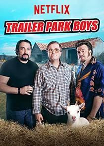 Picture of a TV show: Trailer Park Boys