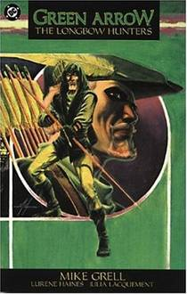 Picture of a book: Green Arrow: The Longbow Hunters