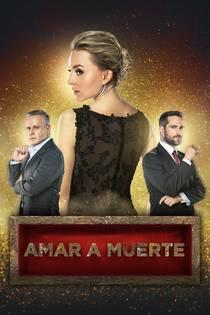 Picture of a TV show: Amar A Muerte