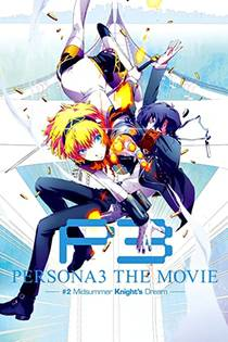 Picture of a movie: Persona 3 The Movie: #2 Midsummer Knight's Dream