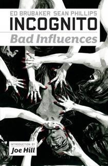 Picture of a book: Incognito, Vol. 2: Bad Influences