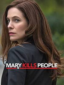 Picture of a TV show: Mary Kills People