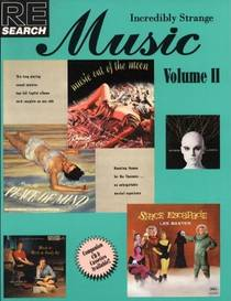 Picture of a book: Incredibly Strange Music, Volume II