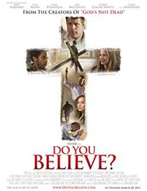Picture of a movie: Do You Believe?