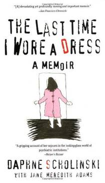 Picture of a book: The Last Time I Wore A Dress