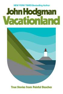 Picture of a book: Vacationland: True Stories From Painful Beaches