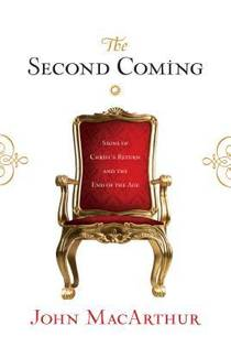 Picture of a book: The Second Coming: Signs of Christ's Return and the End of the Age