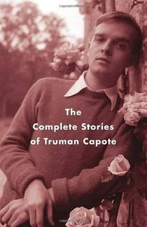 Picture of a book: The Complete Stories Of Truman Capote