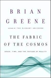 Picture of a book: The Fabric Of The Cosmos: Space, Time, And The Texture Of Reality