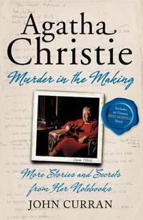Picture of a book: Agatha Christie: Murder in the Making: More Stories and Secrets from Her Notebooks