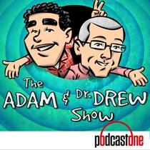 Picture of a podcast: The Adam And Dr. Drew Show